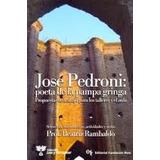 Jose Pedroni Poeta De La Pampa Gringa Fundacion Ross