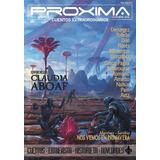 Ciencia Ficción - Revista Proxima #32 - Ed. Ayarmanot