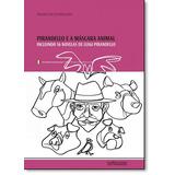 Pirandello E A Máscara Animal: Incluindo 16 Novelas De Luig