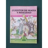 Cuentos De Magia Y Realidad- Olga Monkman