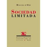 Sociedad Limitada (calle Del Aire); Miguel D