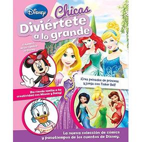 Libro Diviertete A Lo Grande: Disney Chicas - Nuevo