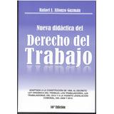Nueva Didactica Del Derecho Del Trabajo Rafael Alfonzo Guzma