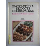 Livro Bombons E Docinhos Caseiros 100 Receitas