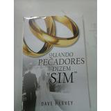 Livro Quando Os Pecadores Dizem Sim