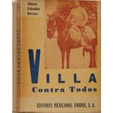 Villa Contra Todos - Alberto Calzadíaz Barrera - 2 Tomos