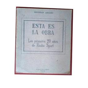 Antiguo Libro Coleccionable.esta Es La Obra.radio Sport.leer