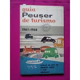Guia Peuser De Turismo, Año: 1967-1968 Buenos Aires, Uruguay