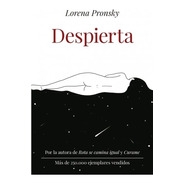 Despierta - Lorena Pronsky