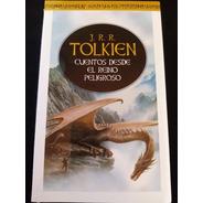 Cuentos Desde El Reino Peligroso. J. R. R. Tolkien. Nuevo