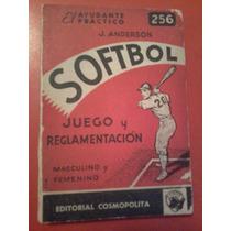 Softbol. Juego Y Reglamentación . Anderson