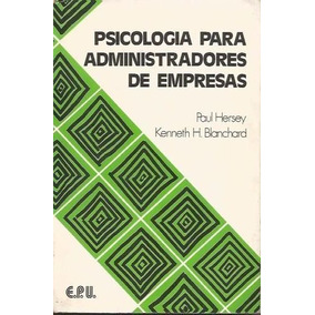 Psicologia Para Administradores De Empresas