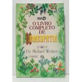 O Livro Completo De Homeopatia Dr. Michael Weiner