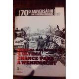 Coleção 70 Anos Da Segunda Guerra Mundial Editora Abril