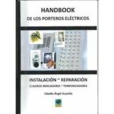 Libro Porteros Eléctricos - Instalación ,reparación ,cuadros