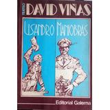 David Viñas Lisandro Maniobras Editorial Galerna