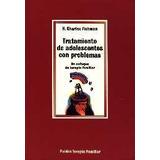 Tratamiento De Adolescentes Con Problemas - Fishman, H. Char