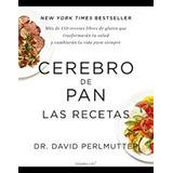 Pdf Dietas+ Grez+cerebro Pan+sascha+20 Libros
