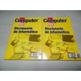 Diccionario De Informática Dos Tomos Computer Hoy