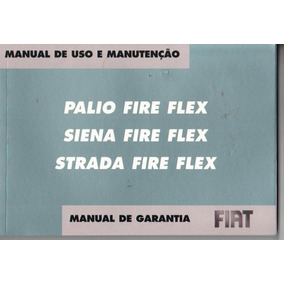 Manual Proprietário Palio Siena Strada 2005 06 Frete Grátis