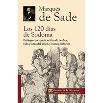 Los 120 Días De Sodoma Marques De Sade