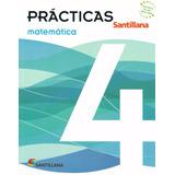 Prácticas Matemática 4 / Santillana