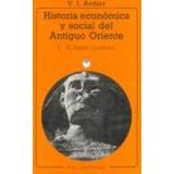 Historia Economica Y Social Del Antiguo Oriente De V I Avdie