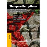 Tiempos Disruptivos