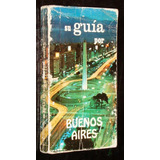 Su Guia Por Buenos Aires 1976 Fotos Color Calles Autos Plaza