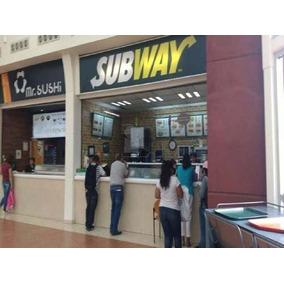 Traspaso De Subway En Centro Comercial