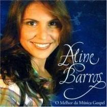 Aline Barros O Melhor Da Musica Gospel Cd