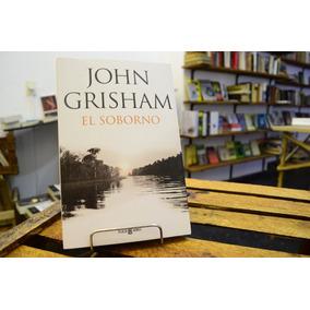 El Soborno. John Grisham