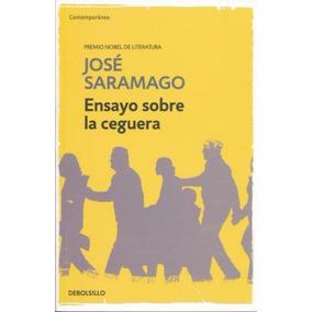 Ensayo Sobre La Ceguera - José Saramago - Nuevo
