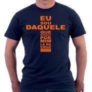 Camiseta Estampa Jesus Religiosa Católica Eu Sou Daquele Que