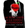 La. Sexy. Caza A La Chica. Hitchcock - Digital Ebooks
