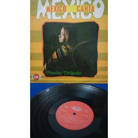 Lp Pancho Delgado México Canta Anos 60!!!