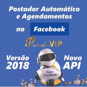 Auto Facebook Marketer 2018 Nova Api C/ Tutorial
