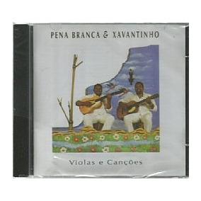 Cd Pena Branca & Xavantinho - Viola E Cancoes (novo-lacrado