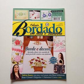 Revista Coleção Bordado Em Fitas E Sianinha Bolsa Toalha N°4