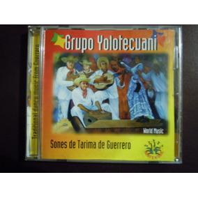 Grupo Yolotecuani Cd Sones De Tarima De Guerrero