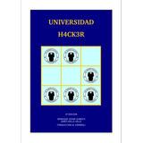 La Universidad Hacker Traducido -pdf-