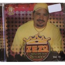 Cd Zezo - Volume 18 - O Príncipe Dos Teclados (lacrado)