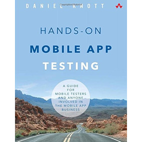 Libro Hands-on Mobile App Testing: A Guide For Mobile Tester