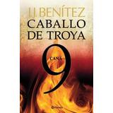 Caballo De Troya 9 Cana - Benitez, J.j