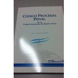 Codigo Procesal Penal De La Ciudad Autonoma Bs As 2017