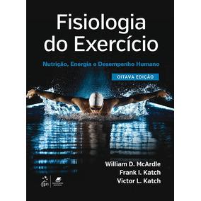 Ebook Fisiologia Do Exercício 8ª Ed. Mcardle 100% Original