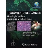 Tratamiento Del Cáncer Oncología Médica, Quirúrgica Pdf Hd
