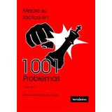 Mejore Su Tactica 1001 Problemas Tomo 1 Ajedrez -ventajedrez