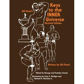 Livro Keys To The Inner Universe Bill Pearl