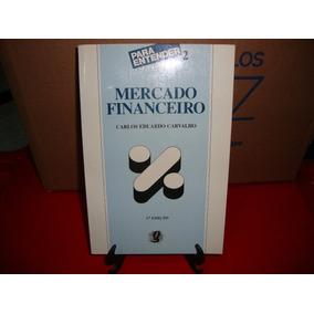 Mercado Financeiro Carlos Eduardo Carvalho